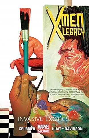 X-Men: Legacy Vol. 2: Invasive Exotics