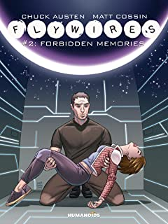 Flywires Tome 2: Forbidden Memories