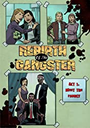Rebirth of the Gangster Vol. 1: Act 1: Meet the Family