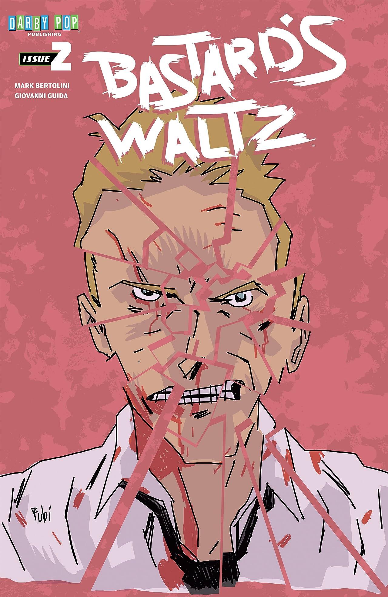 Bastard's Waltz #2: Two Snakes