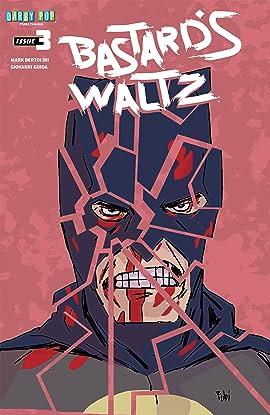 Bastard's Waltz #3: Crooked Head