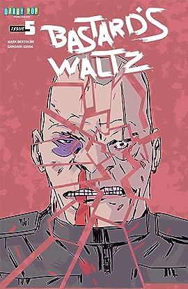 Bastard's Waltz #5: Twice Born