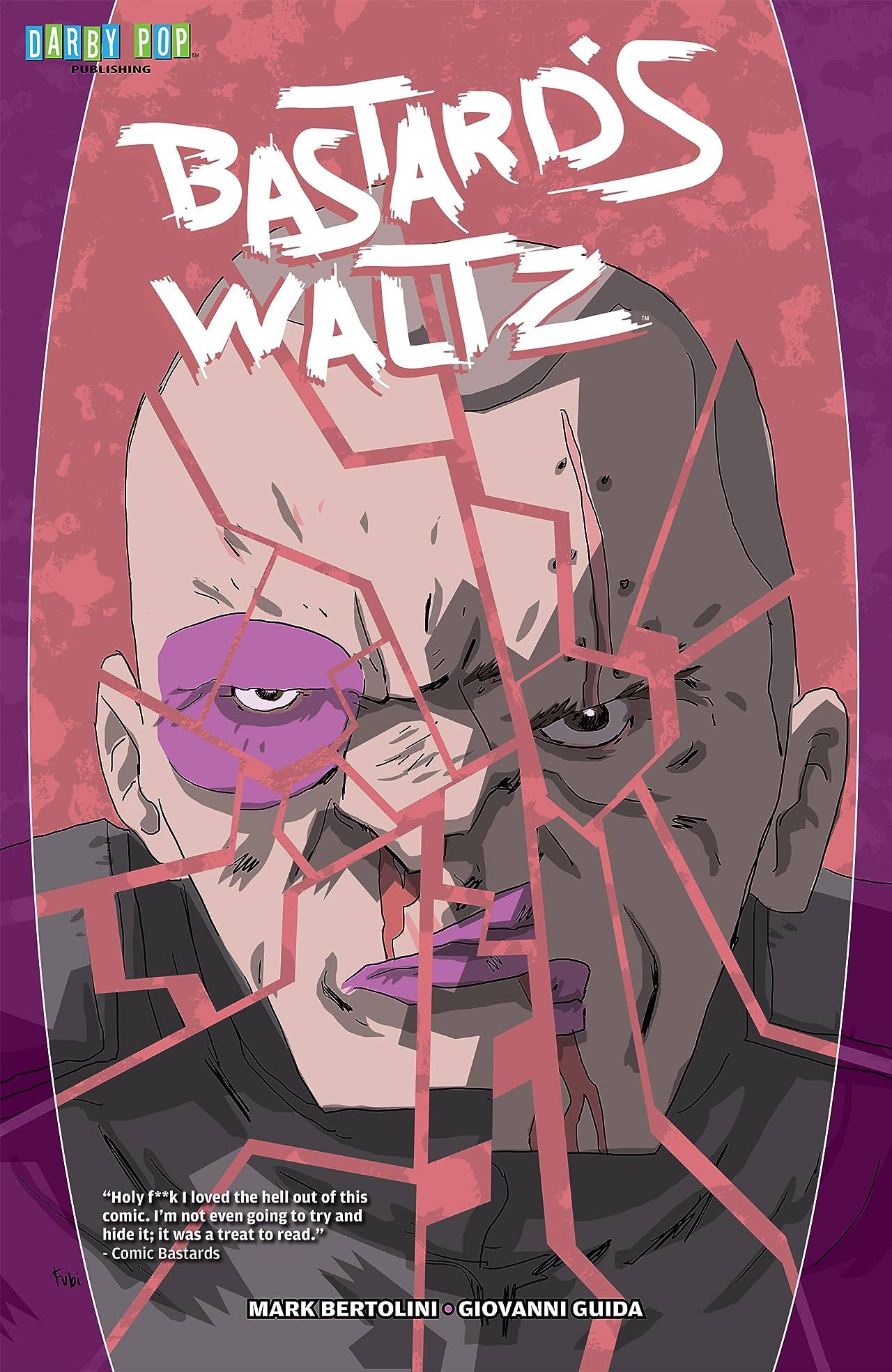 Bastard's Waltz Vol. 1
