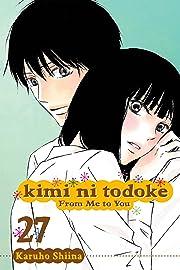 Kimi ni Todoke: From Me To You Vol. 27