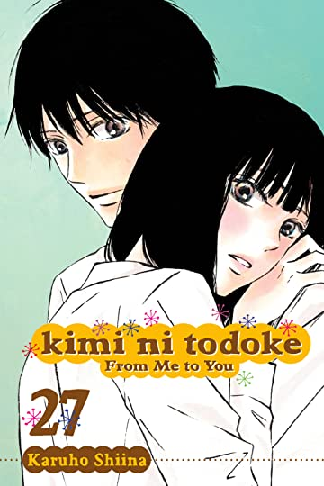 Kimi ni Todoke: From Me To You Vol. 27