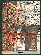 Les derniers jours de la Géhenne Vol. 2: Les Terres Noires
