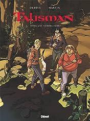 Talisman Vol. 2: Dans une sombre forêt