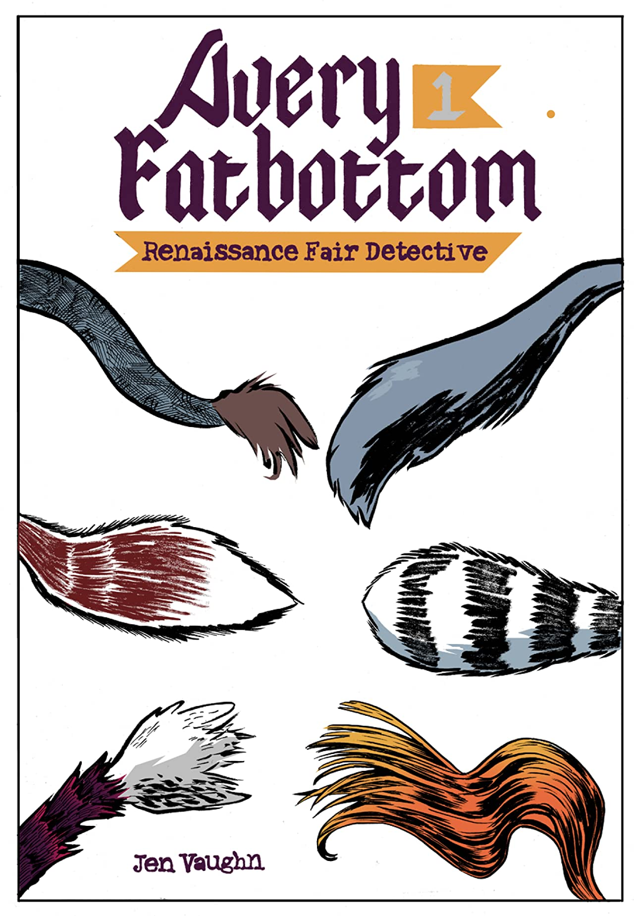 Avery Fatbottom: Renaissance Fair Detective #1