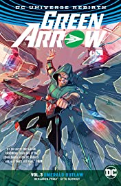 Green Arrow (2016-2019) Vol. 3: Emerald Outlaw