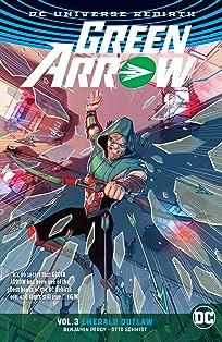 Green Arrow (2016-2019) Vol. 3: Emerald Outlaw
