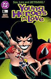 Young Heroes in Love (1997-1998) #6