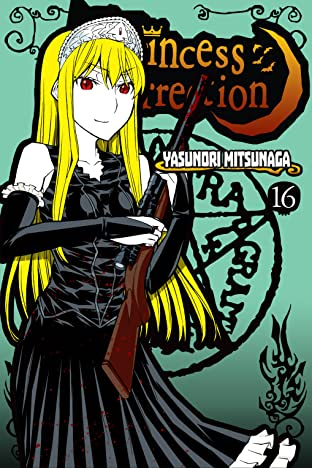 Princess Resurrection Tome 16