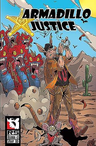 Armadillo Justice No.6