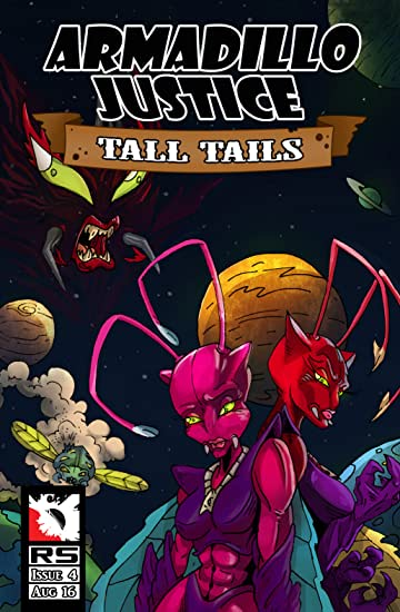 Armadillo Justice: Tall Tails #4