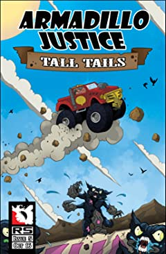Armadillo Justice: Tall Tails #5