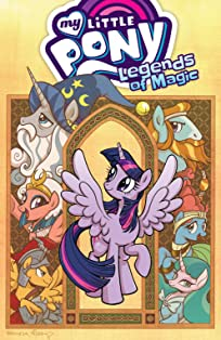 My Little Pony: Legends of Magic Vol. 1
