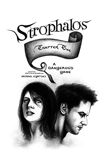 Strophalos: A Dangerous Game