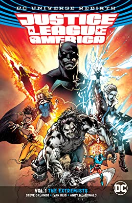 Justice League of America (2017-) Vol. 1: The Extremists