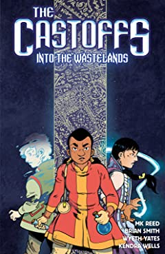 The Castoffs Tome 2: Into the Wastelands