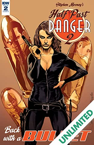 Half Past Danger II: Dead To Reichs #2 (of 5)