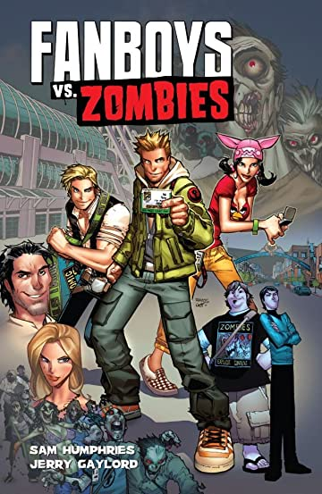 Fanboys vs. Zombies Tome 1