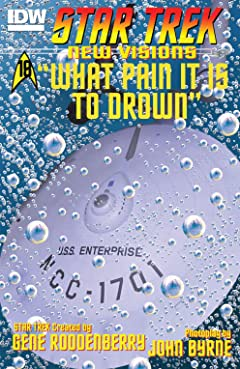 Star Trek: New Visions #18: What Pain It Is To Drown