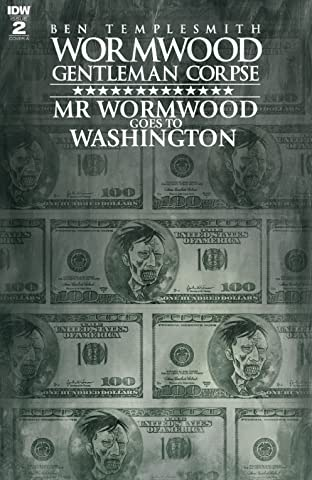 Wormwood, Gentleman Corpse: Mr. Wormwood Goes to Washington #2 (of 3)