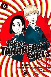 Tokyo Tarareba Girls Vol. 6