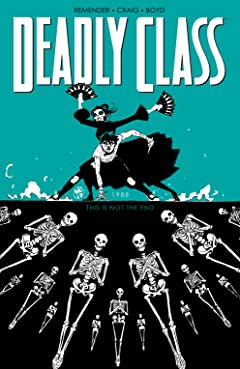 Deadly Class Vol. 6: This Is Not The End