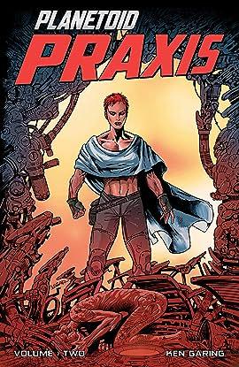 Planetoid Vol. 2: Praxis