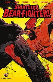 Shirtless Bear-Fighter! #5
