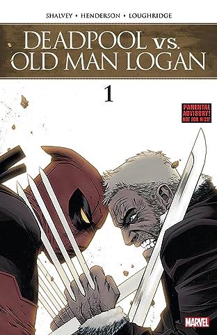 Deadpool vs. Old Man Logan (2017-) #1 (of 5)