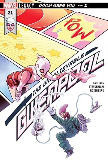 Gwenpool, The Unbelievable (2016-2018) #21