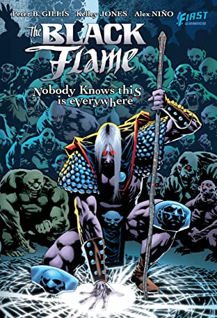 The Black Flame: Everyone Knows This Is Nowhere