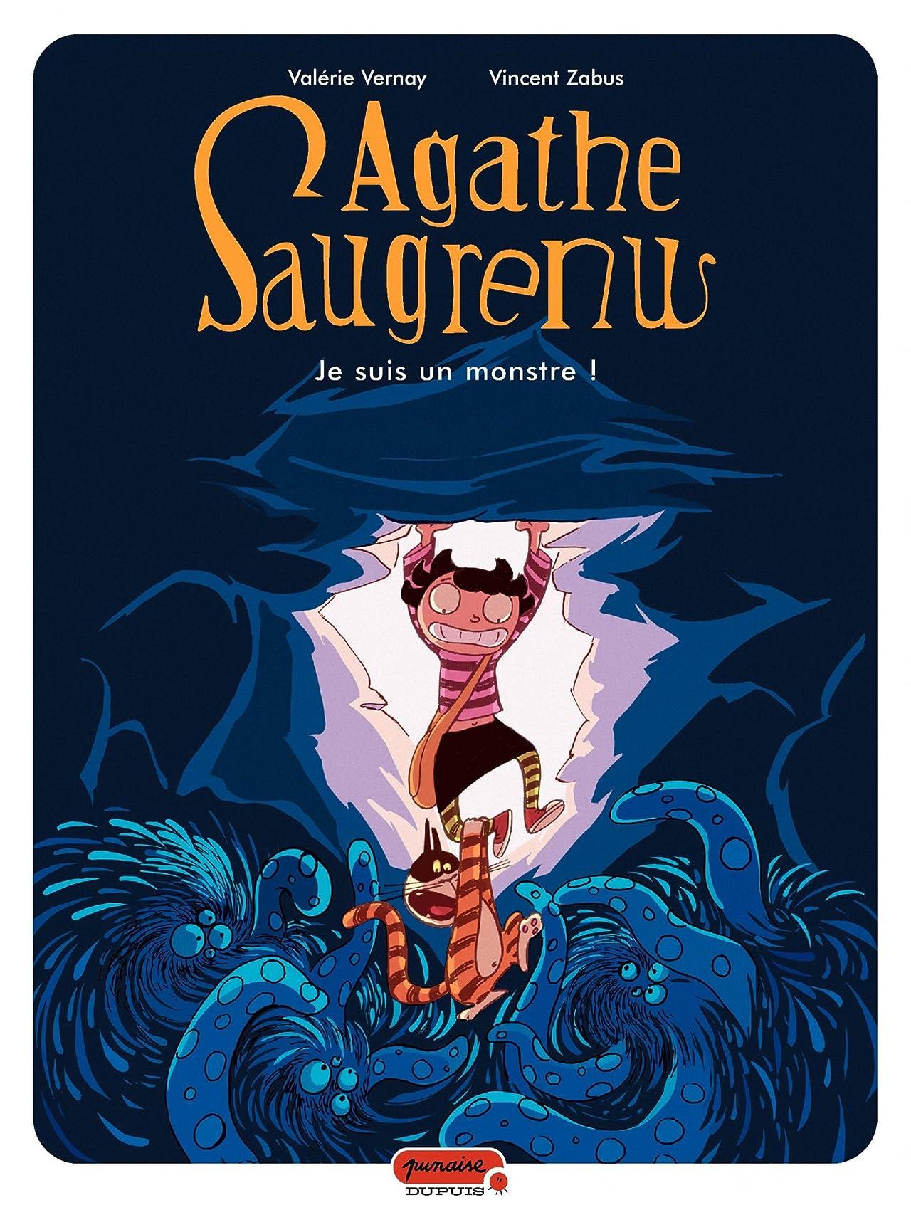 Agathe Saugrenu Vol. 1: Je suis un monstre