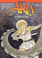 Aria Vol. 31: La mamaïtha