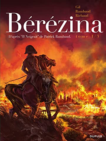 Bérézina Vol. 1: L'incendie