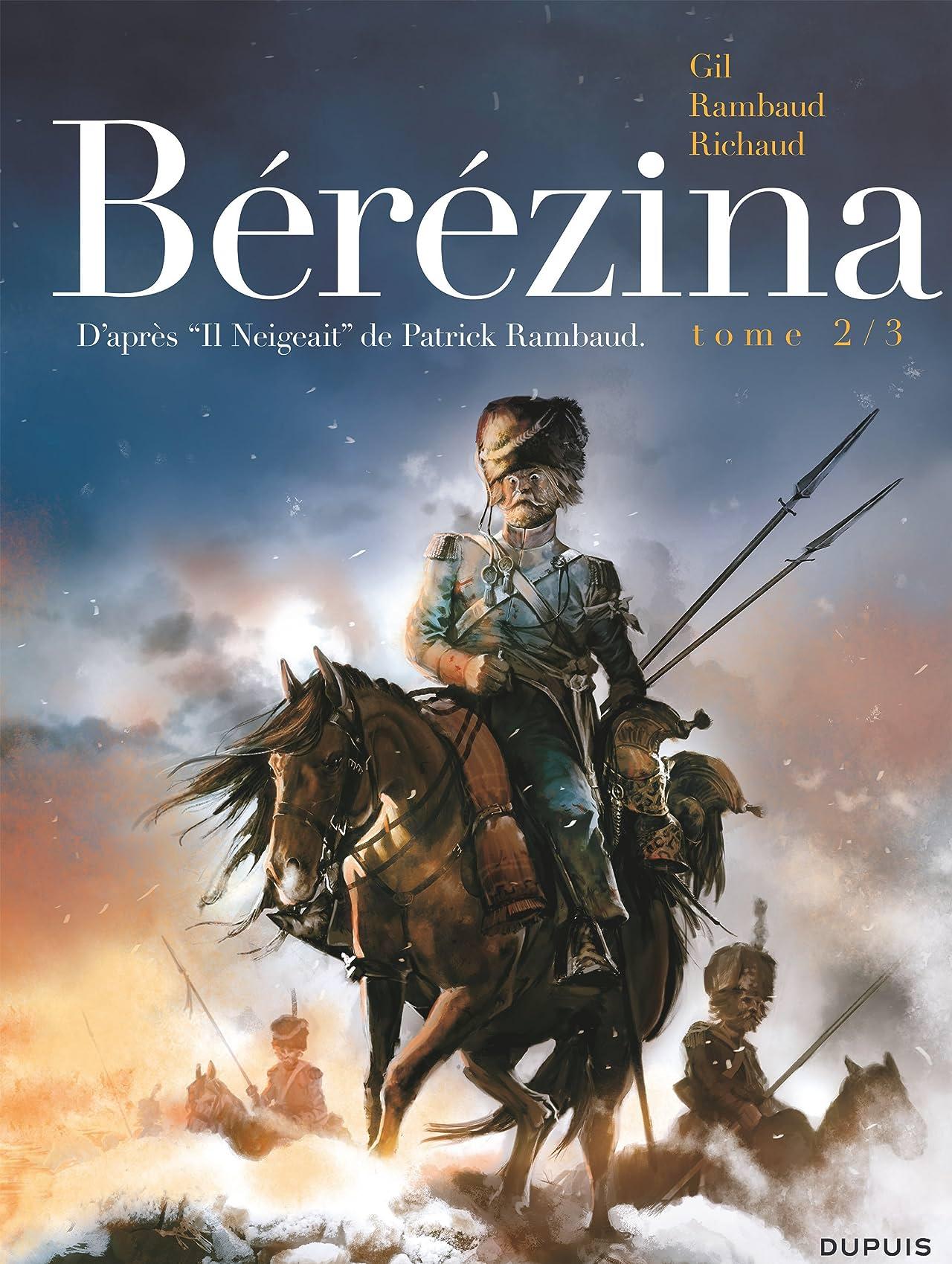 Bérézina Vol. 2: Les cendres