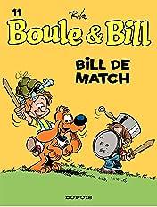 Boule et Bill Vol. 11: Bill de match