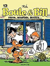 Boule et Bill Vol. 13: Papa, maman, Boule et moi