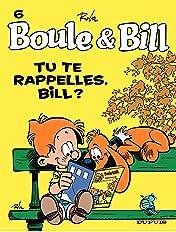 Boule et Bill Vol. 6: Tu te rappelles, Bill ?