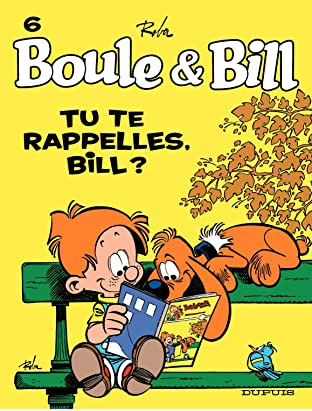 Boule et Bill Vol. 6: Tu te rappelles, Bill ?