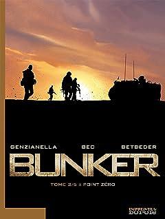 Bunker Vol. 2: Point Zéro