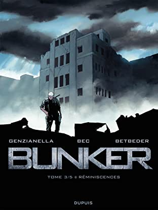 Bunker Vol. 3: Réminiscences