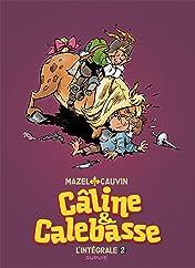 Câline et Calebasse - L'intégrale Vol. 2: 1974-1984