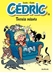 Cédric Vol. 12: TERRAIN MINETS