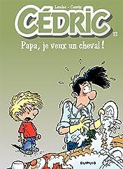 Cédric Vol. 13: PAPA,JE VEUX UN CHEVAL