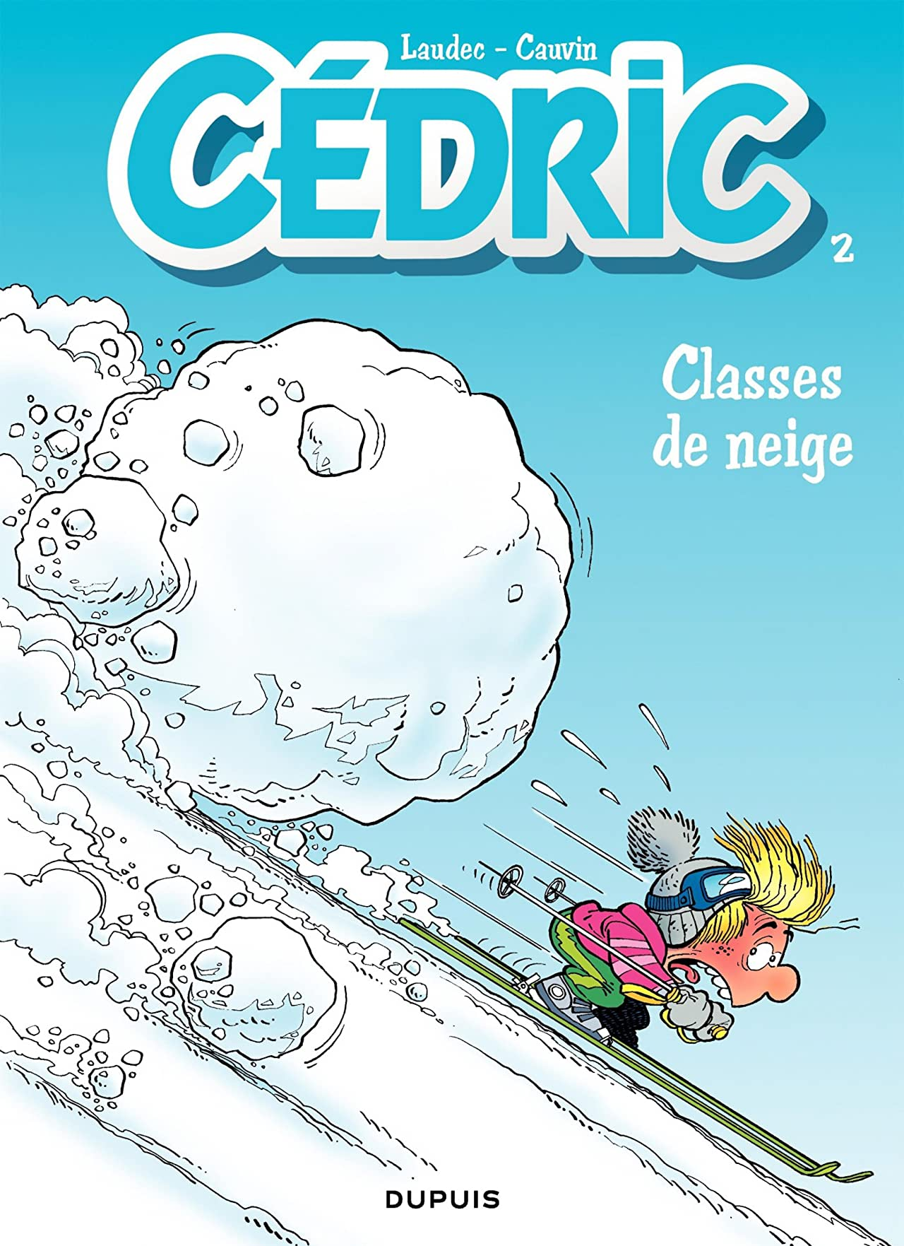 Cédric Vol. 2: Classes de neige