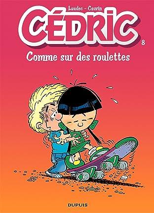 Cédric Vol. 8: COMME SUR DES ROULETTES
