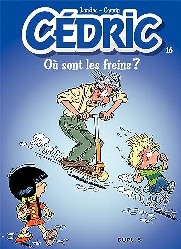 Cédric Vol. 16: OU SONT LES FREINS ?